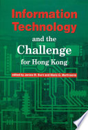 Information Technology and the Challenge for Hong Kong