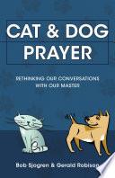 Cat   Dog Prayer