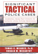 Significant Tactical Police Cases