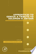 Apprentices To Genius A Tribute To Solomon H Snyder