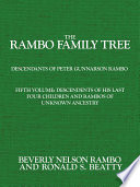The Rambo Family Tree: Descendents of his last four children and Rambos of unknown ancestry: including branches of Denny, Hendrickson, Mattson, Springer, and Tranberg families