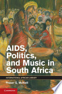 AIDS  Politics  and Music in South Africa