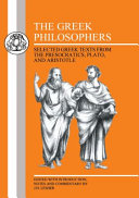 The Greek philosophers: selected Greek texts from the Presocratics, Plato, and Aristotle