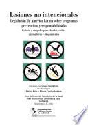 Lesiones no intencionales  Legislaci  n de Am  rica Latina sobre programas preventivos y responsabilidades