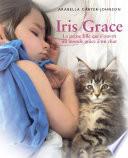 Iris Grace : chat iris grace est différente. depuis...