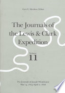 The Journals Of The Lewis And Clark Expedition The Journals Of Joseph Whitehouse May 14 1804 April 2 1806