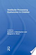 Vestibular Processing Dysfunction In Children