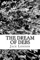 The Dream of Debs