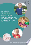 From Birth to Five Years  Practical Developmental Examination
