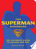 The Superman Handbook