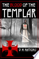 Blood Of The Templar : hand of the isma'ilites and stumbles into the...