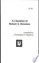 A Checklist of Robert A  Heinlein