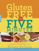 Gluten-Free in Five Minutes Book
