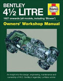 Bentley 4 1 2 Litre Owners  Workshop Manual