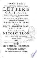 Lettere Critiche, Giocose, Morali e Scientifiche ed Erudite (da Giuseppe-Antonio Costantini)...