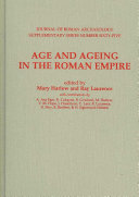 Age and Ageing in the Roman Empire