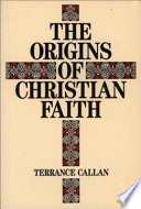 The Origins of Christian Faith