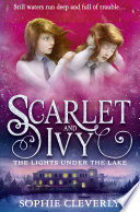 The Lights Under The Lake Scarlet And Ivy Book 4