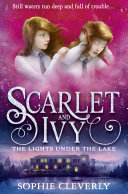 The Lights Under the Lake  Scarlet and Ivy