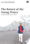 Kembalinya Sang Pangeran Muda (The Return of The Young Prince)