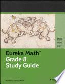 Eureka Math Grade 8 Study Guide