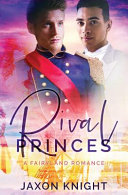 Rival Princes : theme park:1. no breaking character, even if you're...