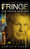Fringe   The Zodiac Paradox  Novel  1