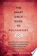The Smart Girl s Guide to Polyamory
