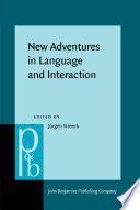 New Adventures in Language and Interaction Social Interaction Describe Their Distinct