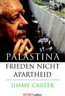 Palästina - Frieden, nicht Apartheid