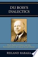 Du Bois s Dialectics