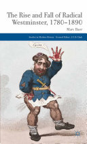 download ebook the rise and fall of radical westminster, 1780-1890 pdf epub