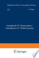 Astrophysik IV: Sternsysteme / Astrophysics IV: Stellar Systems