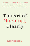 cover img of The Art of Thinking Clearly