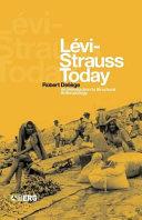 Lévi-Strauss Today