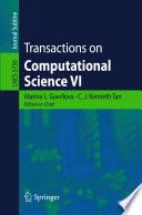 Transactions on Computational Science VI