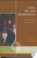 Cows  Kin  and Globalization
