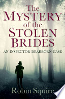 The Mystery of the Stolen Brides