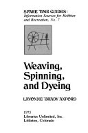 Weaving  Spinning  and Dyeing