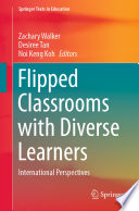 Flipped Classrooms with Diverse Learners Book PDF