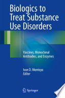 Biologics to Treat Substance Use Disorders Book PDF