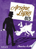 Arsène Lupin, 813 Serie Des Arsene Lupin A Ete Publie