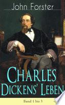 Charles Dickens    Leben   Vollst  ndige Biografie mit Abbildungen  Band 1 bis 3