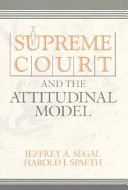 The Supreme Court and the Attitudinal Model