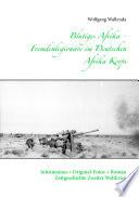 Blutiges Afrika   Fremdenlegion  re im Deutschen Afrika Korps