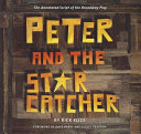 Peter and the Starcatcher  Introduction by Dave Barry and Ridley Pearson