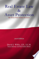 Real Estate Law   Asset Protection for Texas Real Estate Investors   2016 Edition