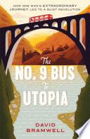 The No 9 Bus to Utopia
