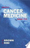 Holland Frei Manual Of Cancer Medicine