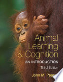 Animal Learning and Cognition  3rd Edition